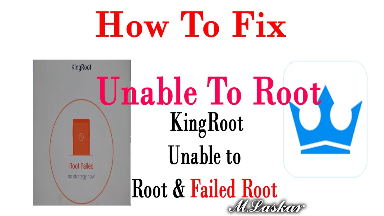 How to Fix KingRoot can not unable To Root / KingRoot issue Root failed ?