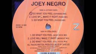 Joey Negro - Do What You Feel (Expanded Mix)