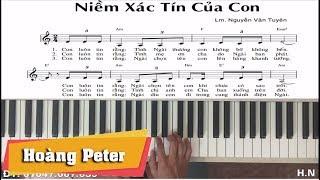 Hướng dẫn đệm Piano: Niềm Xác Tín Của Con - Hoàng Peter