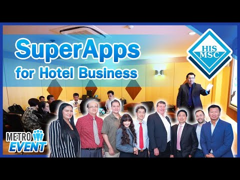 """""""HIS MSC Presented SuperApps For Hotel Business"""""""