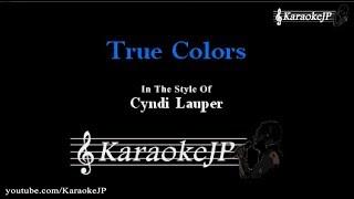 True Colors (Karaoke) - Cyndi Lauper