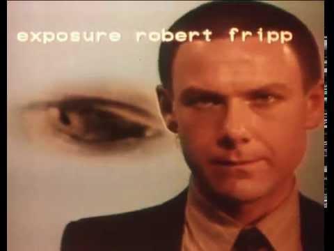 PROMO FILM - Exposure, Robert Fripp