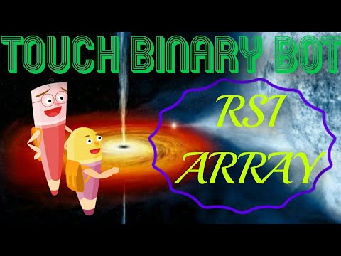 Touch Binary Bot with RSI Array Support Resistance Dual Barrier