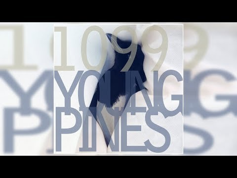 1099 - Young Pines [Full Album]