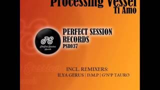 Processing Vessel - Ti Amo
