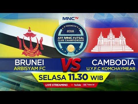 ARBISYAM FC (BRUNEI) VS U.Y.F.C KOMCHAYMEAR (CAMBODIA) - (FT : 7-6) AFF MNC FUTSAL CLUB CHAMPIONSHIP