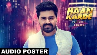 Haan Karde (Audio Poster) Varinder Khaira | White Hill Music | Releasing on 2nd July
