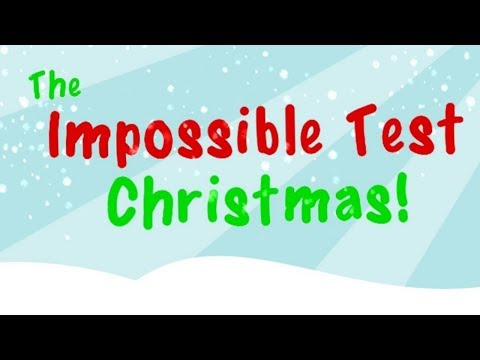 THIS GAME IS IMPOSSIBLE The Impossible Test Christmas