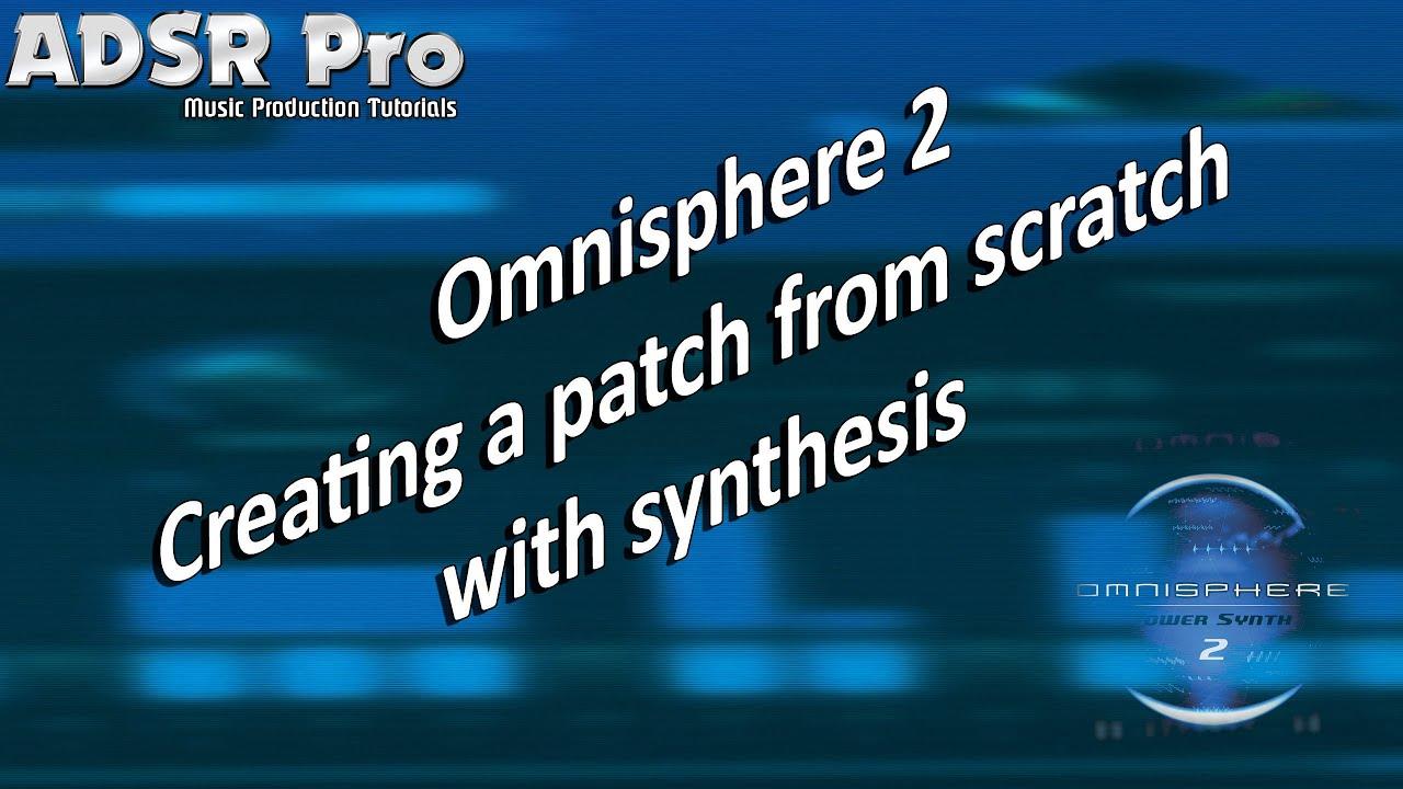 omnisphere tutorial