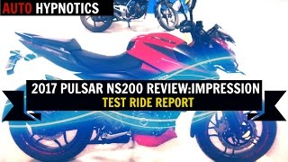 Exclusive 2017 Pulsar 200NS l Test Ride Report I Apache RTR 200 or Pulsar 200