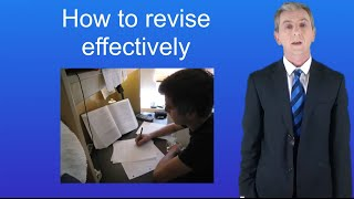 How to revise effectively.