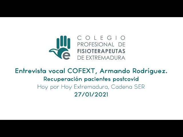 Entrevista al vocal del COFEXT, Armando Rodríguez - Recuperación de pacientes postcovid.