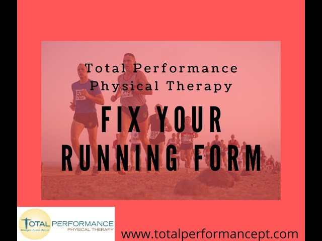 How to Fix Your Running Form