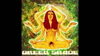 Green Shade - Green Shade..bright interlude