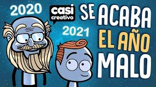 Se va 2020 y llega 2021 | Casi Creativo
