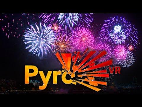 Pyro VR - Virtual Reality Fireworks Simulator