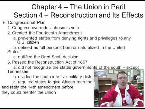 Ch. 4, Sec. 4 Reconstruction (following the Civil War)
