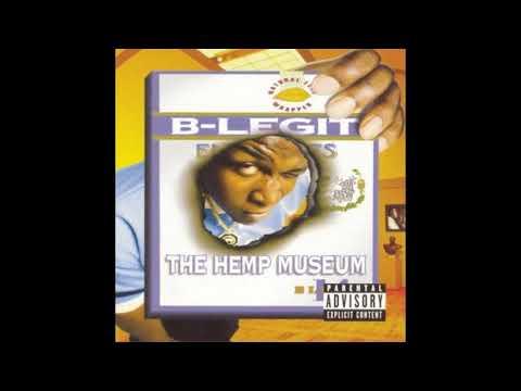 B-Legit ● 1996 ● The Hemp Museum (FULL ALBUM)