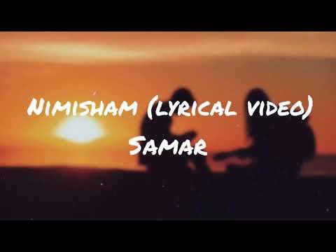Nimisham   Samar   Lyrical Video   New Malayalam Song   2019   Romantic