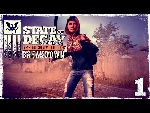 Смотреть прохождение игры State of Decay YOSE. BREAKDOWN DLC #1: Все плохо, впрочем как всегда.