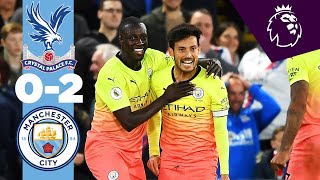 HIGHLIGHTS Crystal Palace 0 2 Man City Jesus Silva
