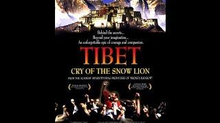 Тибет:  Плач снежного льва  2002