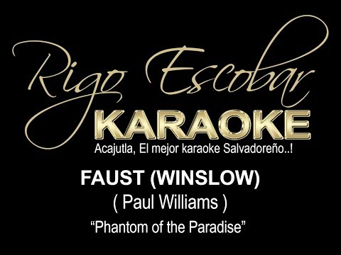 PAUL WILLIAMS - FAUST (WINSLOW) (KARAOKE DEMO)