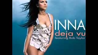 Inna  Deja vu Best remix ever