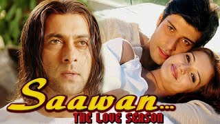 Saawan - The Love Season Full Movie HD | Salman Khan Hindi Romantic Movie | Bollywood Romantic Movie