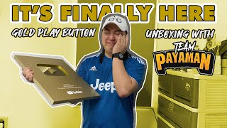 Unboxing My Gold Play Button feat. Team Payaman!!! | FINALLY NANDITO NA ANG PINAKA-HIHINTAY NATIN!