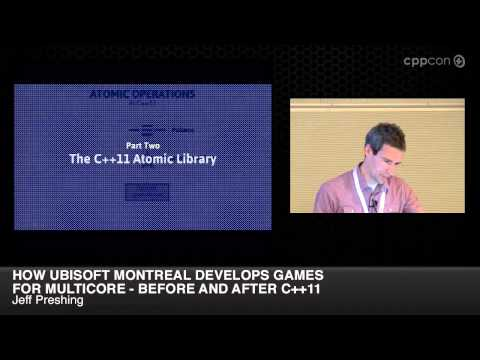 "CppCon 2014: Jeff Preshing ""How Ubisoft Develops Games for Multicore - Before and After C++11"""