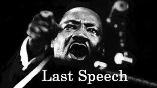 キング牧師 ・死の前日のスピーチ・山頂に達した・1968年4月3日