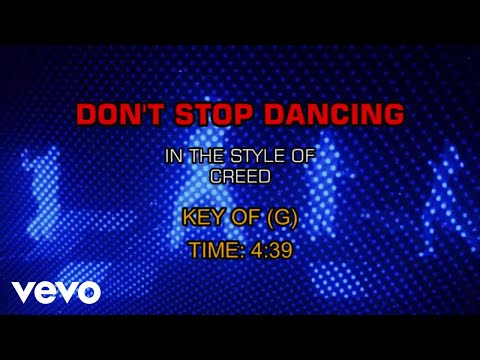 Creed - Don't Stop Dancing (Karaoke)