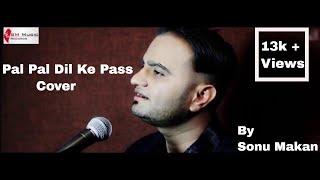 Pal Pal Dil Ke Pass Redifned ( Dil Ke Pass ) | Sonu Makan | SM Music Records