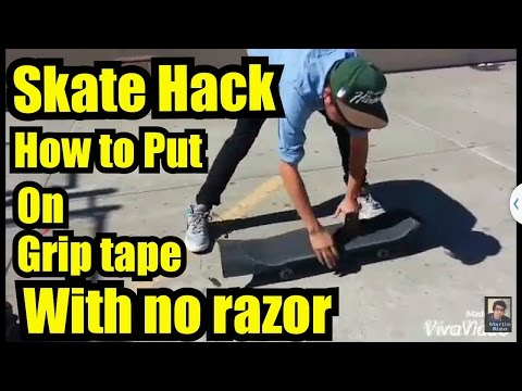 SkateHack How to put grip with no tools
