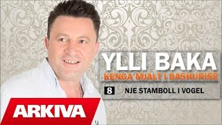 Ylli Baka - Nje Stamboll I vogel (Official Audio)