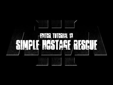 ArmA 3 Editor Tutorial - Simple Hostage Rescue