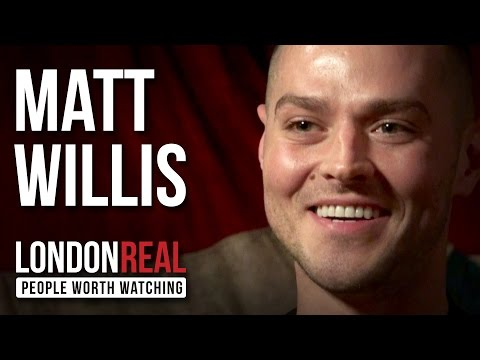 Matt Willis - BUSTED - PART 1/2 | London Real