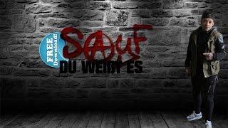 SayF - Du weißt es [Deutschrap Download] 2016 HD