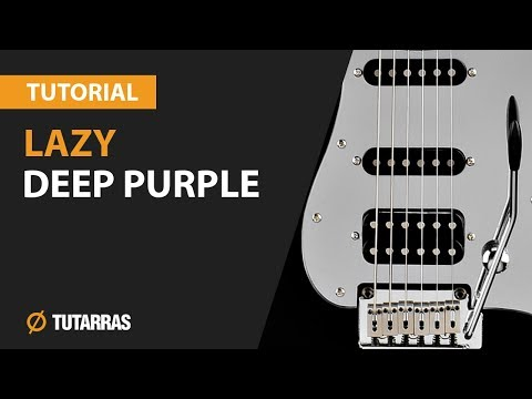 How to play Lazy -  Deep Purple - COMPLETE GUITAR LESSON