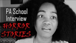 PA School Interview HORROR STORIES! - Don't Let this happen to you on your interview!