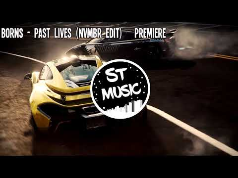 BØRNS - Past Lives (nvmbr Edit)   Premiere