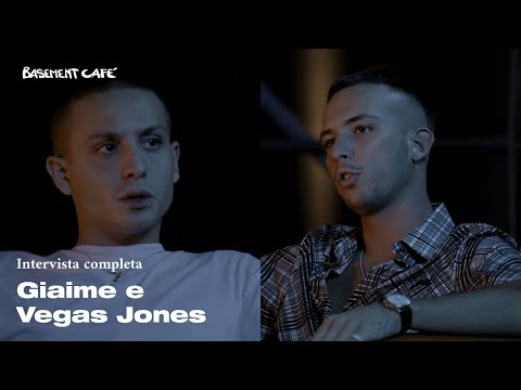 Basement Cafè: Intervista a Giaime e Vegas Jones