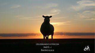 """Êxodo 12:21-31   """"Celebrando a Páscoa""""   Parte 1  Rev. Rodrigo Soucedo"""