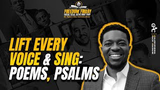 Lift Every Voice and Sing: Poems, Psalms  | Freedom Friday Bible Study
