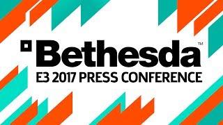 E3 2017 Bethesda Press Conference Live Pre-Show at 8 30pm PST