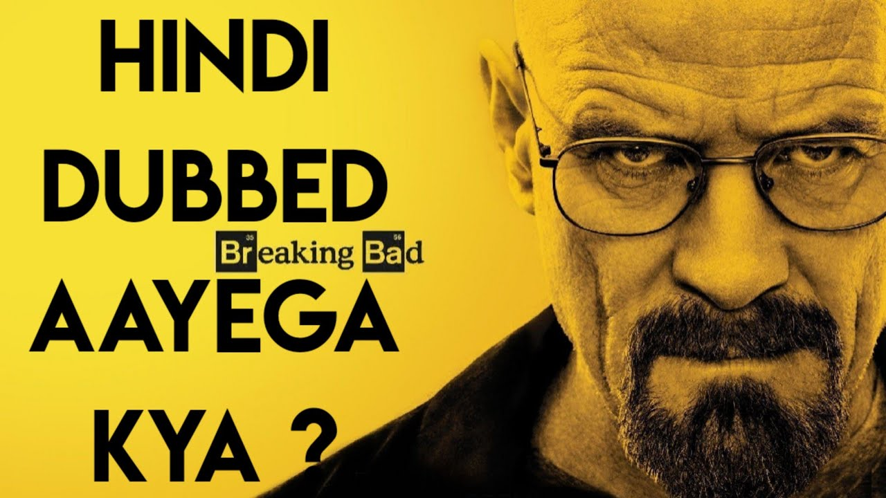 Download Breaking Bad Hindi Dubbed Update   Breaking Bad hindi Dubbed   Netflix  