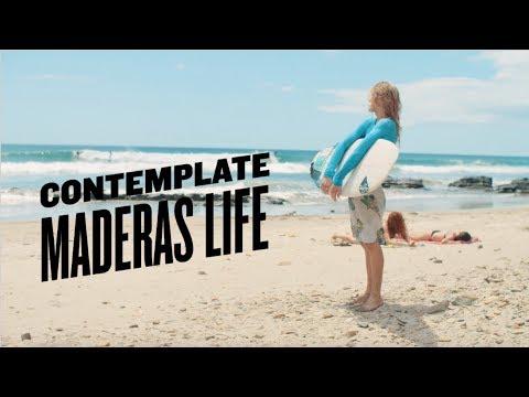 CONTEMPLATE: MADERAS LIFE | Nicaragua Ep 1