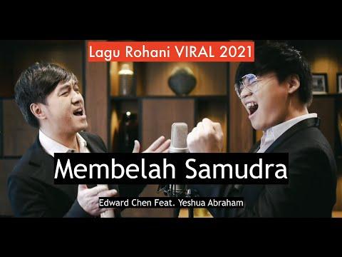 Membelah Samudra [ Official MV ] - Edward Chen 陳國富 Ft. Yeshua Abraham