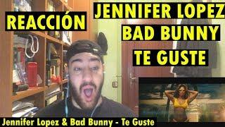 Jennifer Lopez Bad Bunny Te Guste REACCI N.mp3